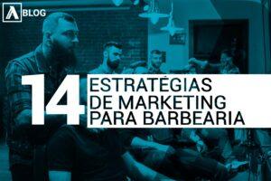 14 estratégias para Barbearias